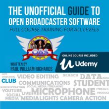 The Unofficial Guide to Open Broadcaster Softwa...